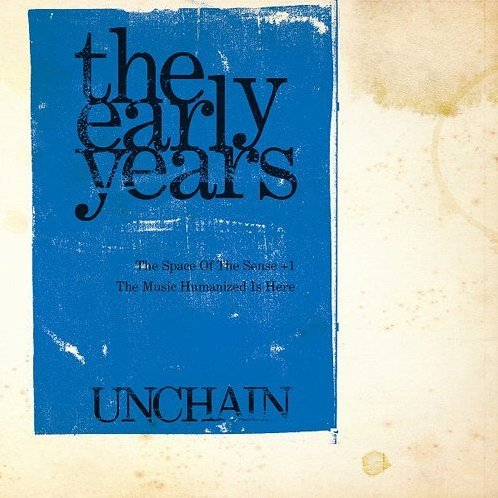 The Early Years - The Space Of The Sense / The Music Humanized Is Here +1