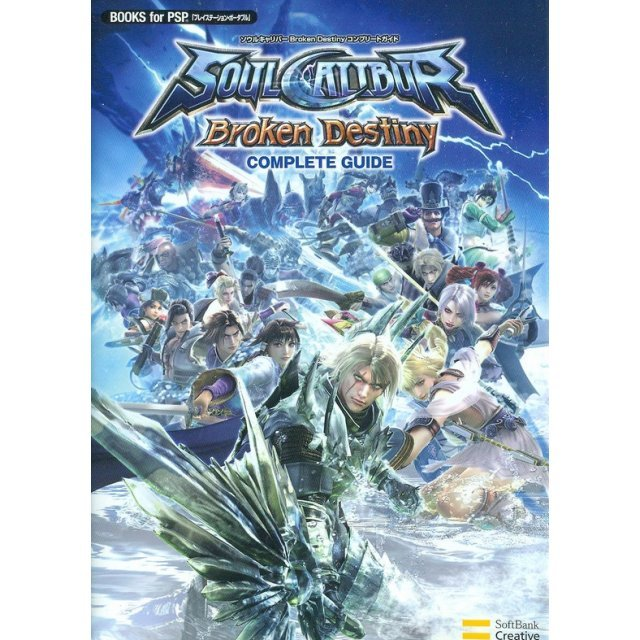 Soul Calibur: Broken Destiny Complete Guide