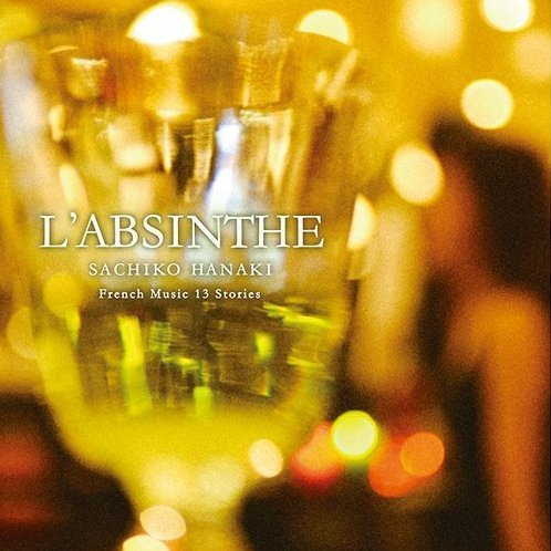 L'absinthe - French Music 13's Story
