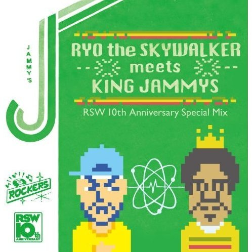 Ryo The Skywalker Meets King Jammys 10th Anniversary Special Mix