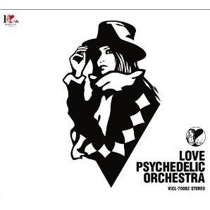 Love Psychedelic Orchestra [Limited Edition]