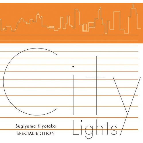 Sugiyama Kiyotaka Special Edition City Lights