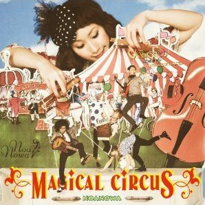Magical Circus [CD+DVD Limited Edition]