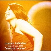 Concert Tour 2003: Second Wave