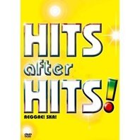 Hits after Hits! -reggae! Ska!-