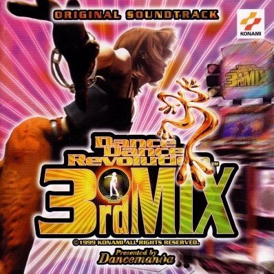 Dance Dance Revolution 3rd Mix Original Soundtrack