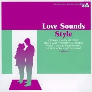 Love Sound Style - Columbia Edition