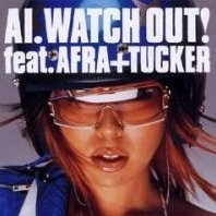 Watch Out! Feat.Afra + Tucker [CD+DVD Limited Edition]
