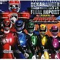 Dekaranger Tokuso Sound File 4 & 5 Final Report