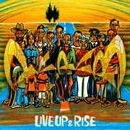 Live Up & Rise