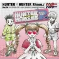 Hunter X Hunter R / Neo Re:04