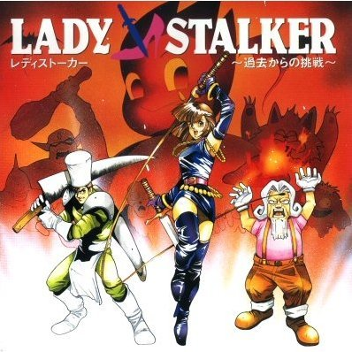 Lady Stalker ~Challenge from the Past~