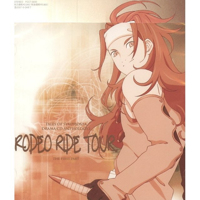 Tales of Symphonia Anthology 1 -Rodeo Ride Tour- Part 1 of 2