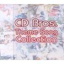 CD Bros Theme Song Collection