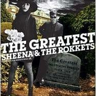 The Greatest Sheena & The Rockets