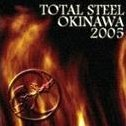 Total Steel Okinawa 2005