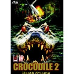 Crocodile 2 - Death Swamp
