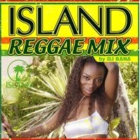 IslandReggae MIX by DJ BANA