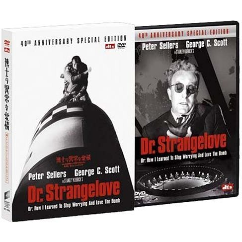 Dr. Strangelove: or How I Stopped Worrying And Love The Bomb (40th Anniversary Special Edition)
