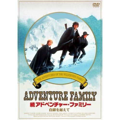 Adventure Family - The Adventures of the Wilderness Family Part 2