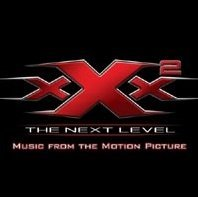 XXX-2: The Next Level - Music from the Motion Picture