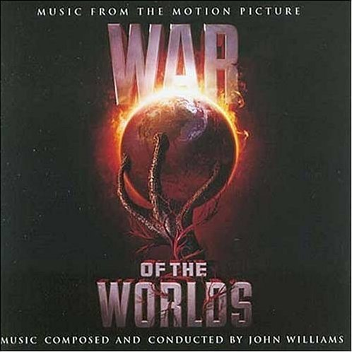 War of the Worlds - Music From The Motion Picture