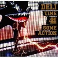 Time 4 Some Action [CD+DVD]