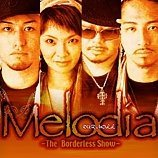 Melodia - The Borderless Show -