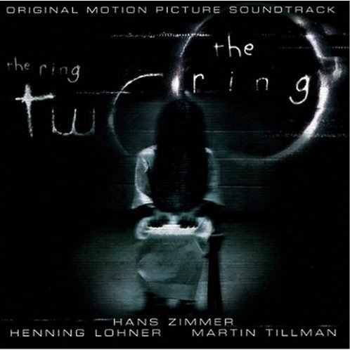 The Ring Two Original Motion Picture Soundtrack