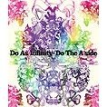 Do The A-side [2-CD+DVD]