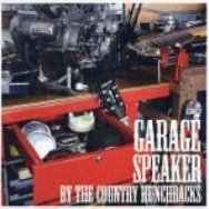 Garage Speaker By The Country Hunchbacks
