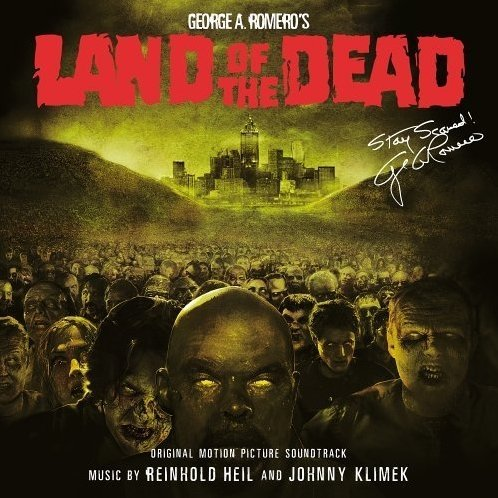 Land Of The Dead - Original Motion Movie Soundtrack