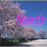 Start ! -Spring & Cheering Songs