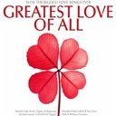 Greatest Love of All [2CD Set]