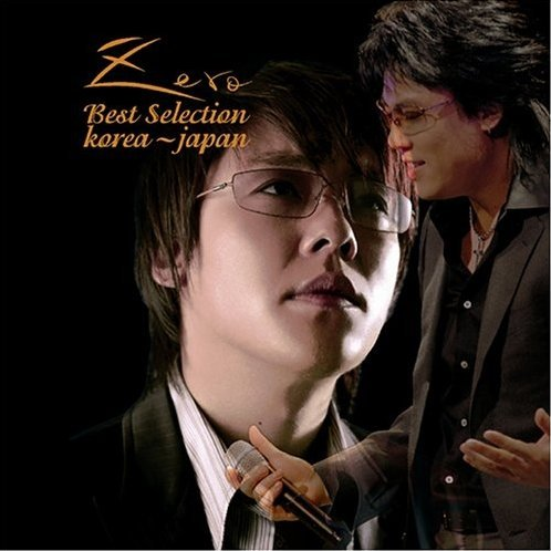 Zero Best Selection Korea - Japan [CD+DVD]