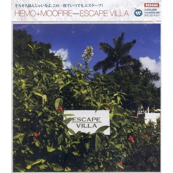 Hemo+Moofire Presents Escape Villa