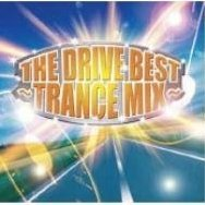 The Drive Best - Trance Mix