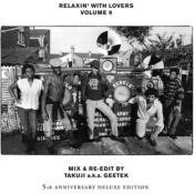 Relaxin' With Lovers Volume 9 5th Anniversary Edition