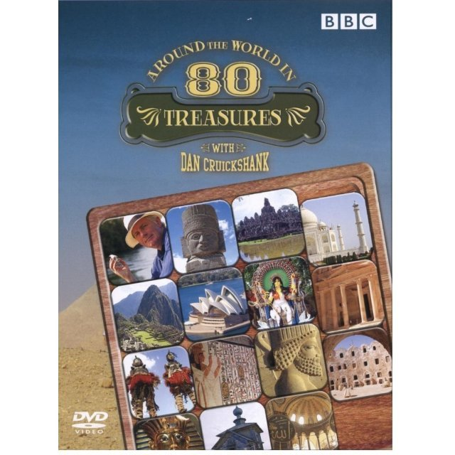 Around The World In 80 Treasures With DAN Cruikshank