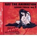 Ray The Animation Soundtrack Vol.1