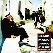 Black Magic Voodoo Cafe [CD+DVD Limited Edition]