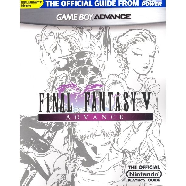Final Fantasy V Advance Official Nintendo Power Player's Guide