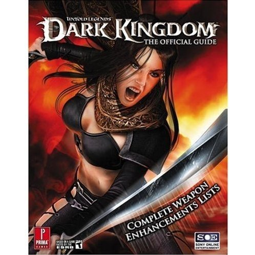 Untold Legends: Dark Kingdom: Prima Official Game Guide