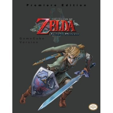 The Legend of Zelda: Twilight Princess Official Strategy Guide (GameCube Version)