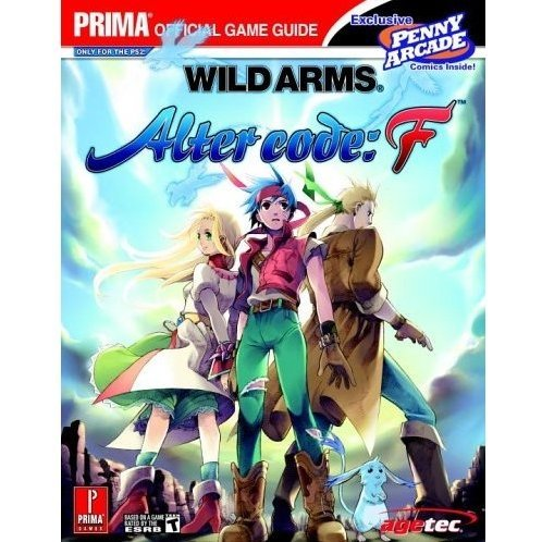 Wild Arms: Alter Code F Prima Official Game Guide