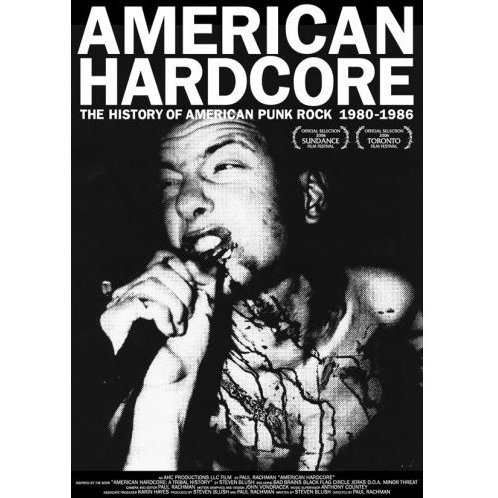 American Hardcore: The History Of American Punk Rock 1980-1986