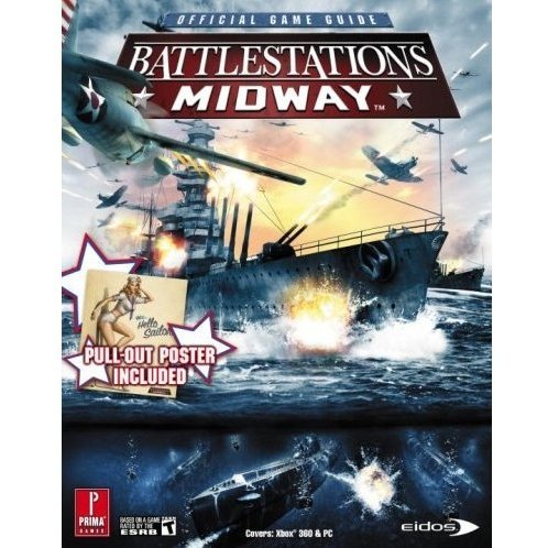 Battlestations: Midway (Prima Official Game Guide)