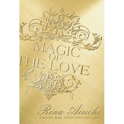 Live DVD Rina Aiuchi Thanx 10th Anniversary Live Magic Of The Love
