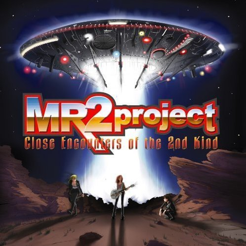 Mr 2 Project Close Encounters Of The 2nd Kind