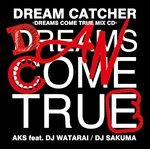 Dream Catcher - Dreams Come True Mix CD